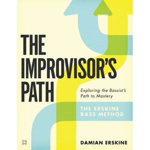 The Improvisor's Path by Damian erskine (BOOK) 베이스교재